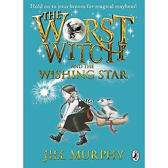 The Worst Witch and The Wishing Star by Jill Murphy - 9780141323466 B