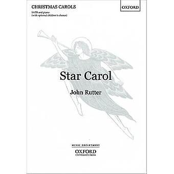 Star Carol - SATB Vocal Score by John Rutter - 9780193430341 Book
