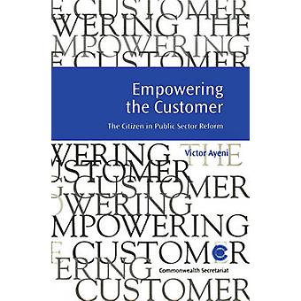 Empowering the Customer by Victor Ayeni - 9780850926491 Book