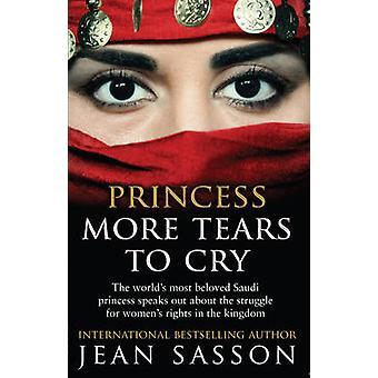 Princess mer tårar till rop av Jean Sason - 9780857502865 bok