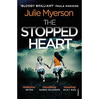 The Stopped Heart by Julie Myerson - 9781784701314 Book