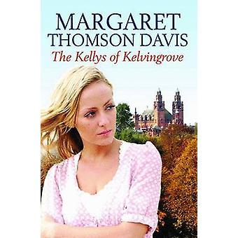 Les Kelly de Kelvingrove par Margaret Thomson Davis - 9781845023393 B