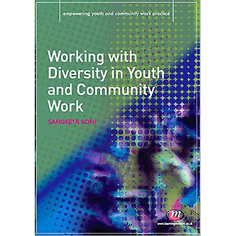 Working with Diversity in Youth and Community Work by Sangeeta Soni -