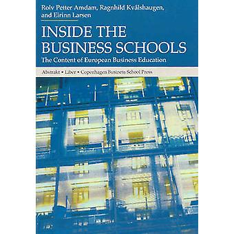 Inside the Business Schools - The Content of European Business Educati