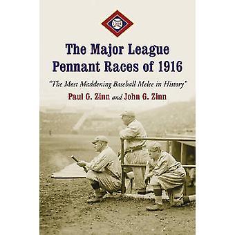 Die Major League Wimpel Rennen von 1916 - die am meisten zum Verrücktwerden Baseball M