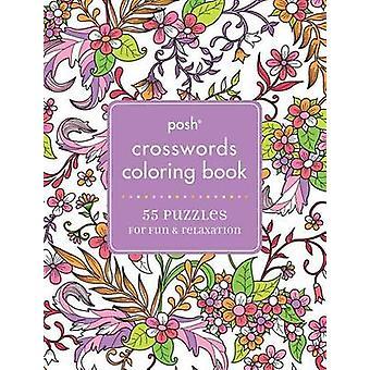 Livro de colorir adulto de palavras cruzadas Posh - 55 Puzzles para diversão e relaxamento