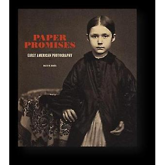 Paper Promises - Early American Photography by Mazie M. Harris - 9781