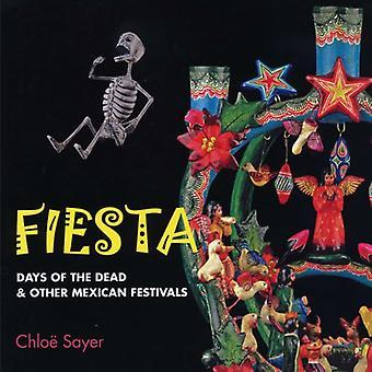 Fiesta: Dage af døde og andre mexicanske festivaler