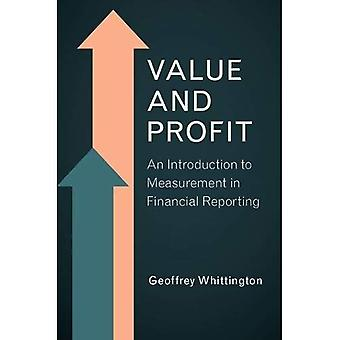 Value and Profit: An�Introduction to Measurement in�Financial Reporting