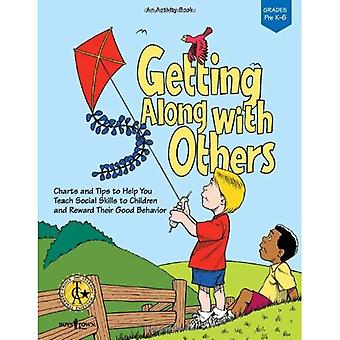 Getting Along with Others: Charts and Tips to Help You Teach Social Skills to Children and Reward Their Behaviour