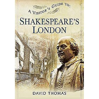 Visitors Guide to Shakespeares London