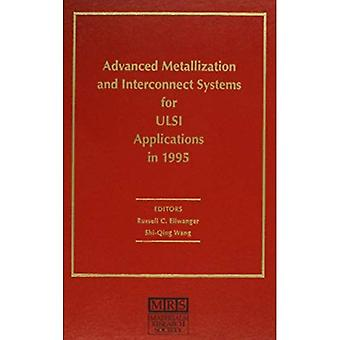 Advanced Metallization and Interconnect Systems for Ulsi Applications in 1995