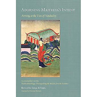 Adorning Maitreya's Intent: Arriving at the View of Nonduality