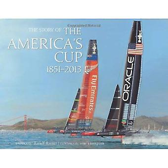 The Story of the America's Cup 1851- 2013