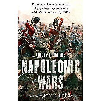 Röster från Napoleonkrigen: från Waterloo till Salamanca, 14 ögonvittnesskildringar av en soldats liv i de...