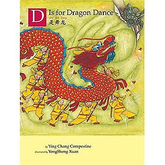 D är för Dragon Dance