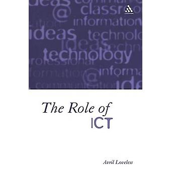 Role of ICT by Loveless & Avril