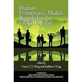 Human Performance Models Revealed in the Global Context by Victor C.
