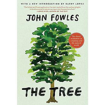 The Tree (30th) by John Fowles - 9780061997778 Book
