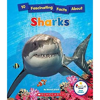 10 Fascinating Facts about Sharks by Rachel A Koestler-Grack - 978053