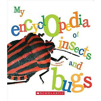 My Encyclopedia of Insects and Bugs by Antoine Brin - 9780531225943 B