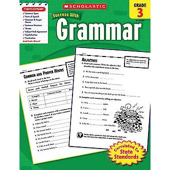 Grammar - Grade 3 by Scholastic - Inc - 9780545201056 Book