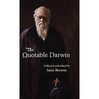 The Quotable Darwin by Janet Browne - 9780691169354 Book