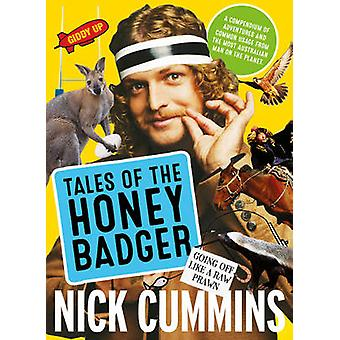 Tales of the Honey Badger by Nick Cummins - 9780733334726 Book
