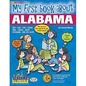 My First Book about Alabama! by Carole Marsh - 9780793398768 Book