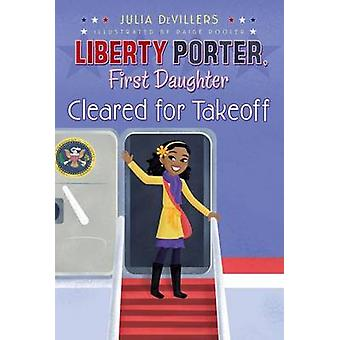 Cleared for Takeoff by Julia DeVillers - Paige Pooler - 9781416991311
