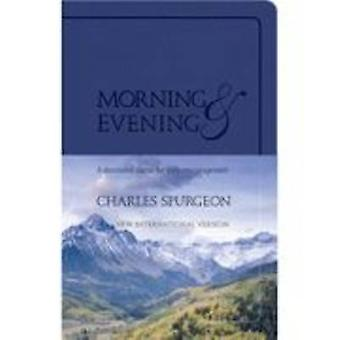 Morning and Evening (KJV ed) by Charles Spurgeon - 9781598566765 Book