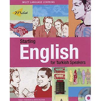 Starting English for Turkish Speakers (Bilingual edition) by Tracy Tr