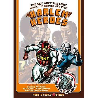 Harlem Heroes by Pat Mills - Tom Tully - Dave Gibbons - Massimo Belar