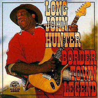 Long John Hunter - Border Town Legend [CD] USA import