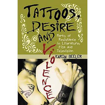 Tatouages - désir et Violence - marques de résistance dans la littérature - Fi