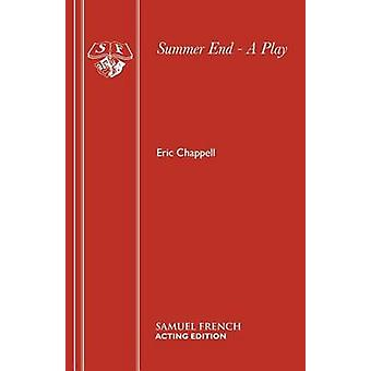 Summer End  A Play by Chappell & Eric