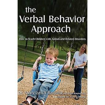 Metoden muntligt uppförande - hur att lära barn med Autism och R