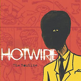 Hotwire - Routine [CD] USA importeren