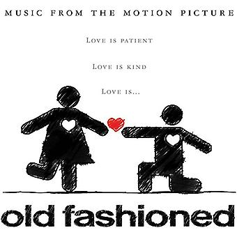 Oude Fashioned (Original Soundtrack Album - Old Fashioned (Original Soundtrack Album [CD] USA import