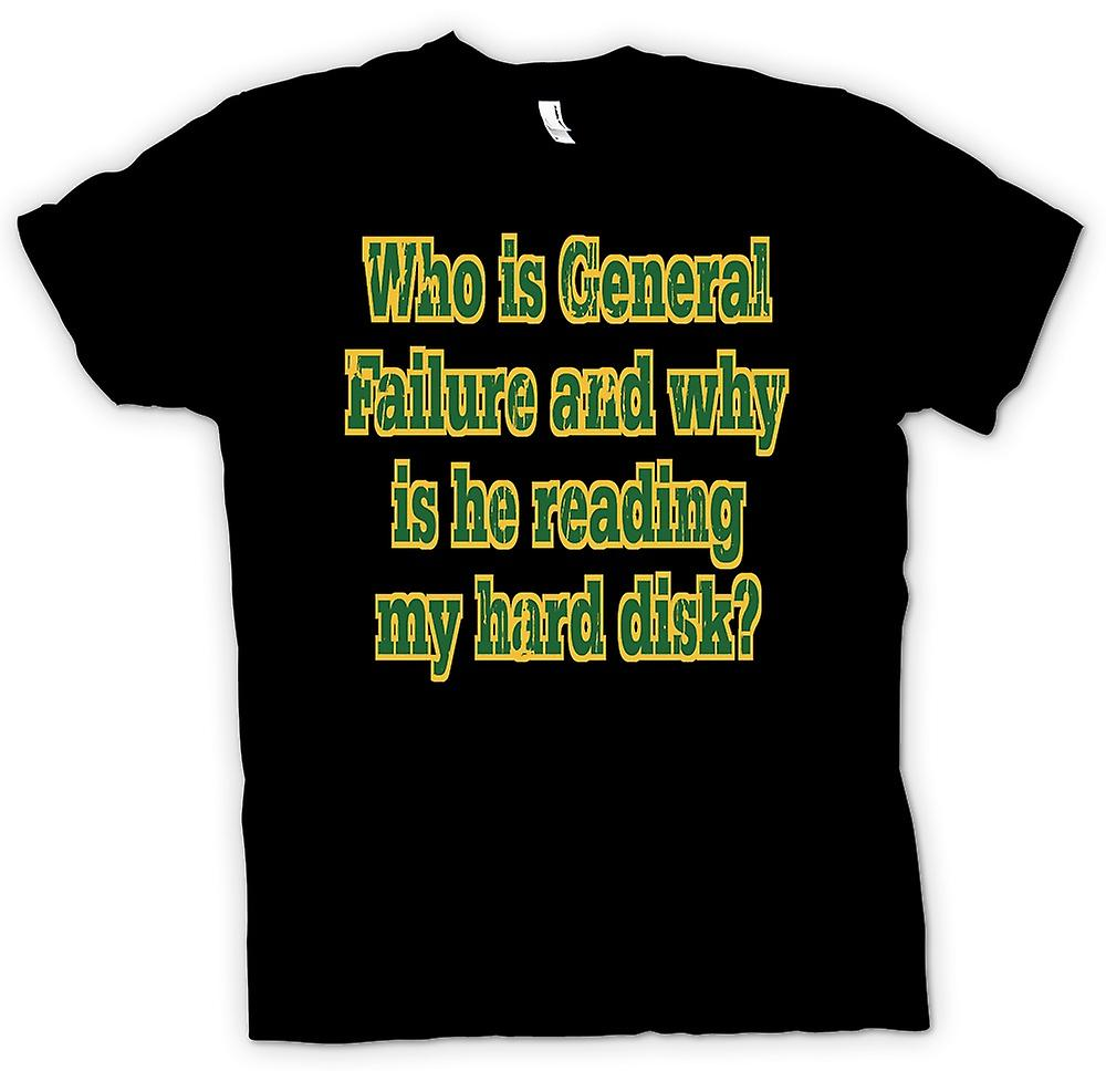 Mens T-shirt - Who is General Failure & why is he reading my hard