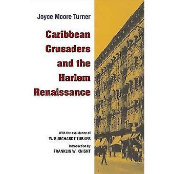 Karibiska korsfararna och Harlem renässansen av Joyce Moore Turner