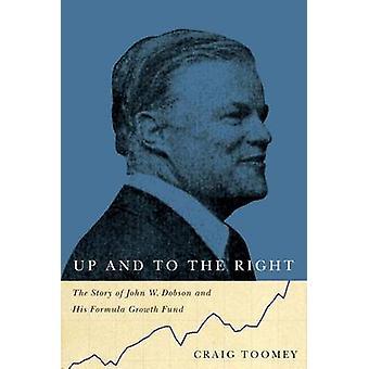 Arriba y a la derecha - la historia de John W. Dobson y su fórmula crece