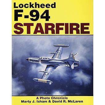 De Lockheed F-94 Starfire - kroniek van een foto door David R. McLaren - M