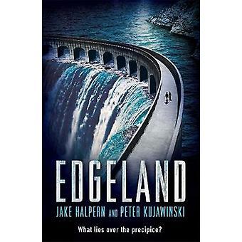 Edgeland by Jake Halpern - Peter Kujawinski - 9781471405907 Book