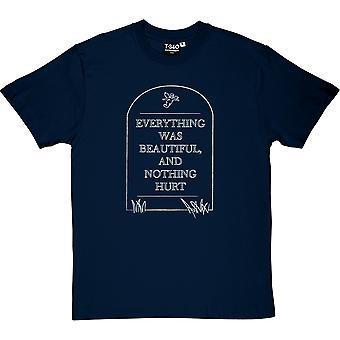 Everything Was Beautiful And Nothing Hurt Men's T-Shirt