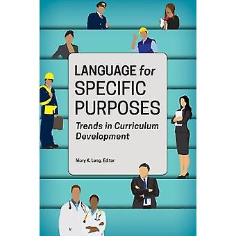 Language for Specific Purposes - Trends in Curriculum Development by M