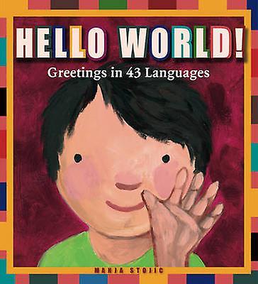 Hello World by Manja Stojic - 9781906250621 Book