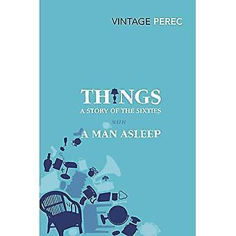 Les choses: Une histoire des années soixante avec un homme endormi