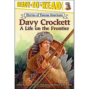 Davy Crockett: Una vita sulla frontiera (Ready-To-Read:)