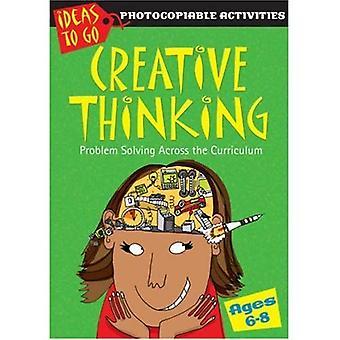 Kreativt tänkande i åldern 6-8: problemlösning i ämnesövergripande (idéer till Go: kreativt tänkande): problemlösning i ämnesövergripande (idéer till Go: kreativt tänkande)